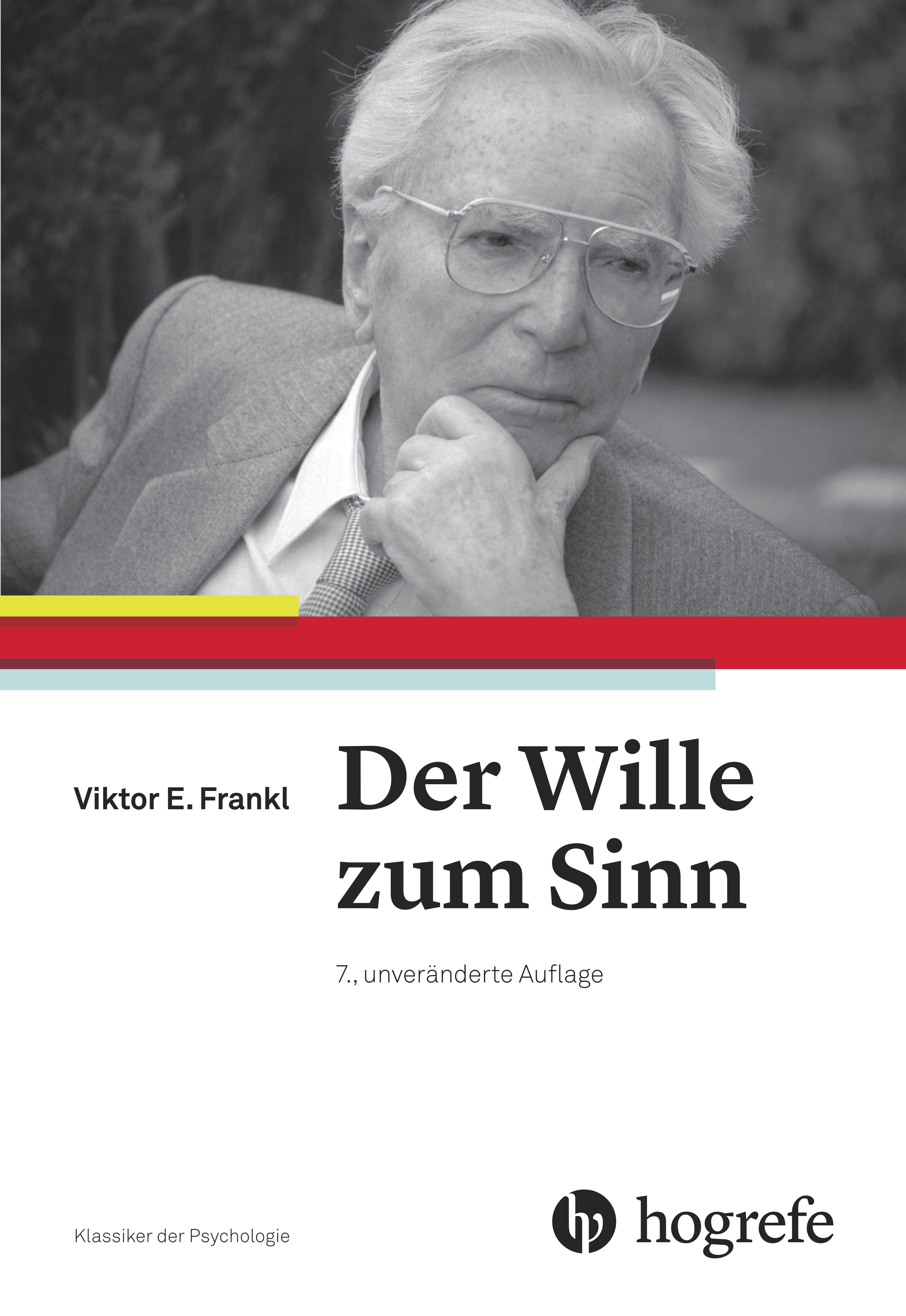 Der Wille zum Sinn Viktor E Frankl 9783456856018
