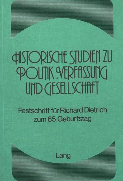 Historische Studien zu Politik, Verfassung und Gesellschaft