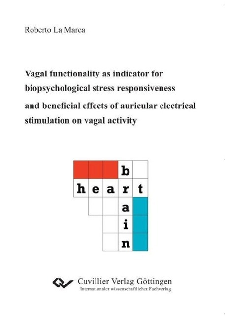 Vagal functionality as indicator for biopsychological stress responsiveness ...