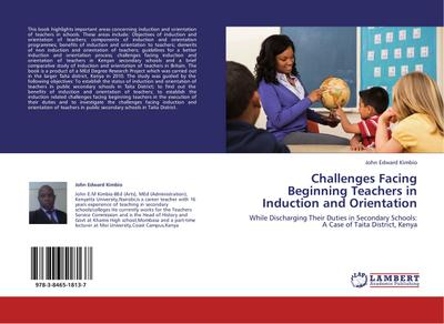 Challenges Facing Beginning Teachers in Induction and Orientation