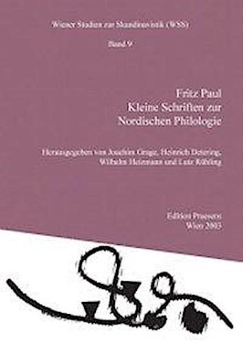 Kleine Schriften zur Nordischen Philologie Fritz Paul