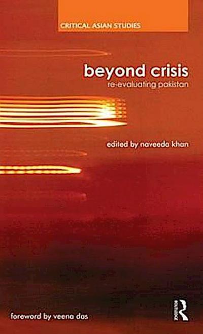 Beyond Crisis: Re-Evaluating Pakistan