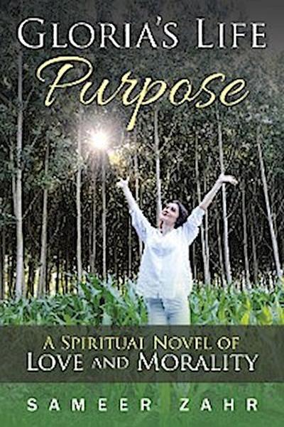 Gloria's Life Purpose