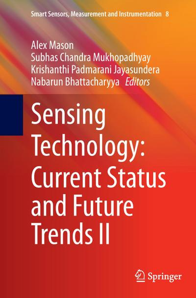 Sensing Technology: Current Status and Future Trends II