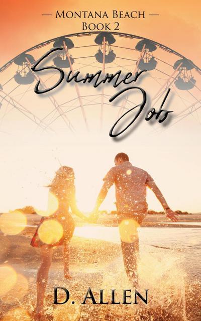 Summer Job (Montana Beach, #2)