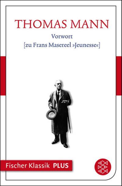 Vorwort [zu Frans Masereel »Jeunesse«]