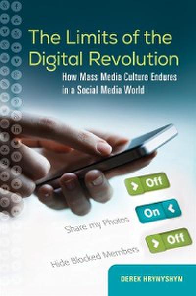 Limits of the Digital Revolution: How Mass Media Culture Endures in a Social Media World