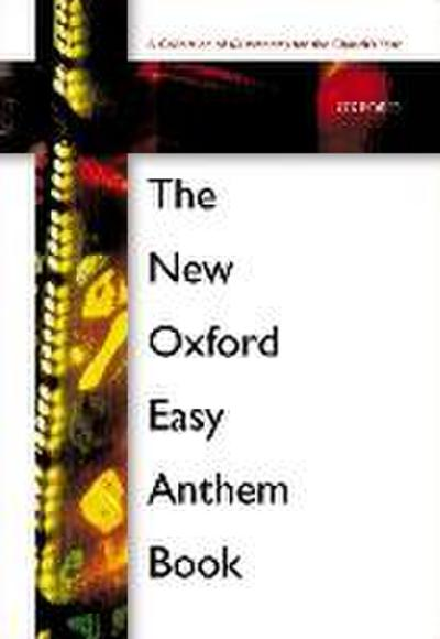 New Oxford Easy Anthem Book