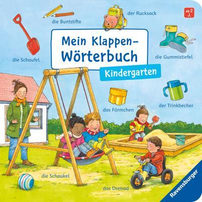 Mein Klappen-Wörterbuch: Kindergarten