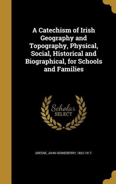 CATECHISM OF IRISH GEOGRAPHY &