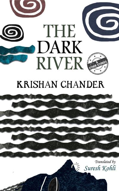 The Dark River and Other Stories