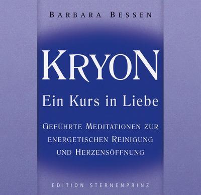 Kryon - Ein Kurs in Liebe. Audio-CD