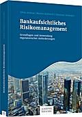 Bankaufsichtliches Risikomanagement