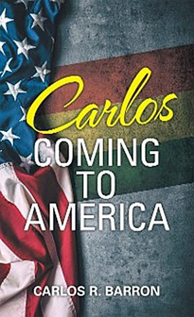 Carlos Coming to America