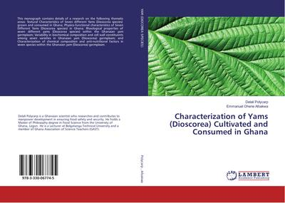 Characterization of Yams (Dioscorea) Cultivated and Consumed in Ghana
