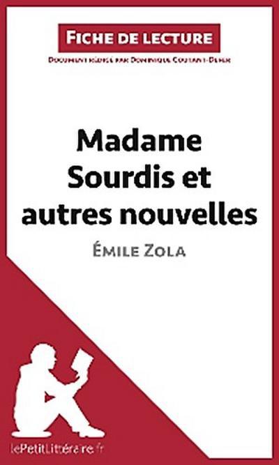 Madame Sourdis et autres nouvelles de Émile Zola (Fiche de lecture)