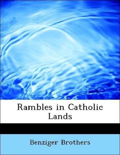 Rambles in Catholic Lands