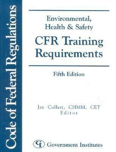 Environmental, Health & Safety Cfr Training Requirements