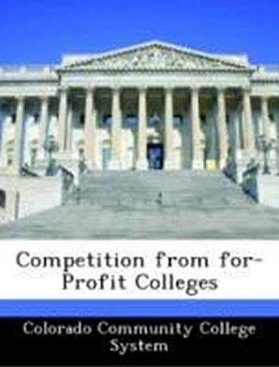 Colorado Community College System: Competition from for-Prof