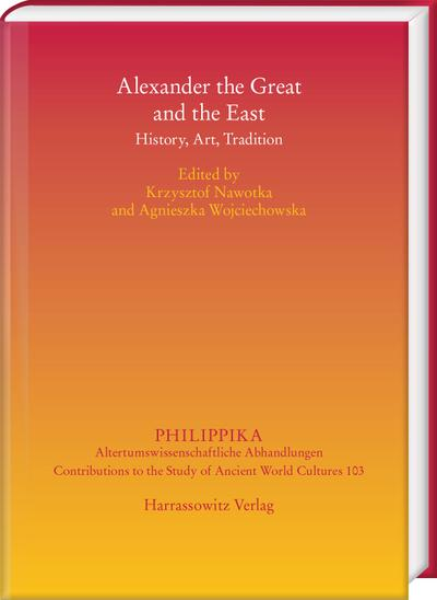 Alexander the Great and the East