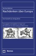 Nachdenken über Europa: Eine Auswahl aus vier ...