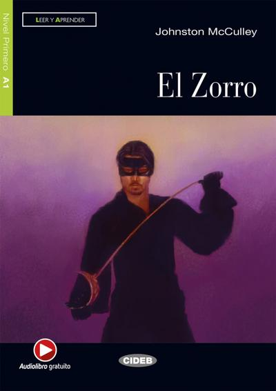 El Zorro. Buch + Audio-CD