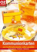 """christophorus Bastelbuch """"Kommunionkarten selbst gestalten"""""""