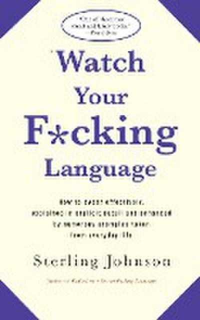 Watch Your F*cking Language