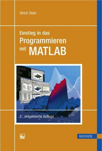 Einstieg in das Programmieren mit MATLAB