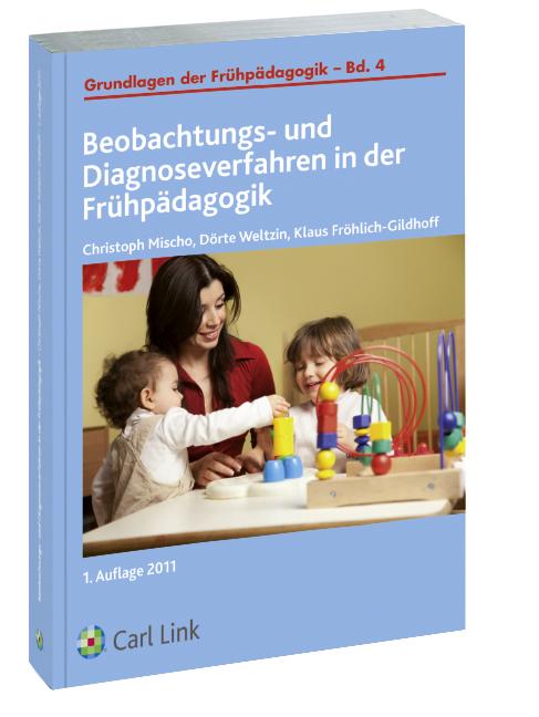 Beobachtungs- und Diagnoseververfahren in der Frühpädagogik Christoph Mischo