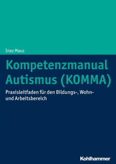 Kompetenzmanual Autismus (KOMMA)