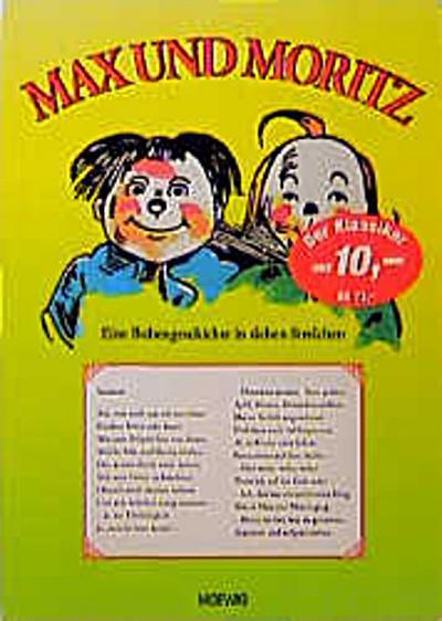 Max und Moritz: Die Bubengeschichten in sieben Streichen