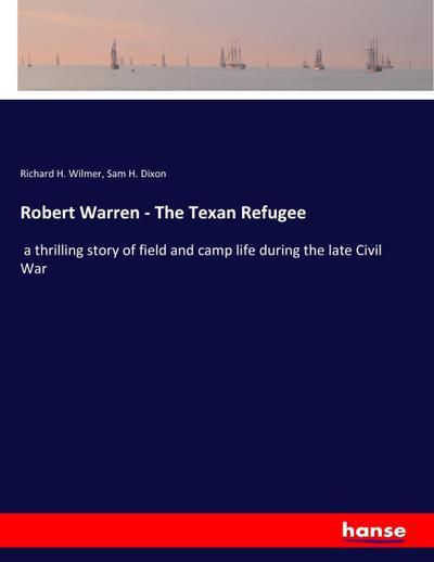 Robert Warren - The Texan Refugee