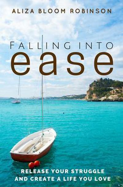 Falling Into Ease