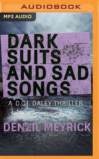 Dark Suits and Sad Songs