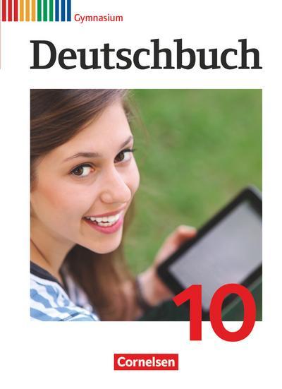 Deutschbuch Gymnasium 10. Schuljahr - Allgemeine Ausgabe - Schülerbuch