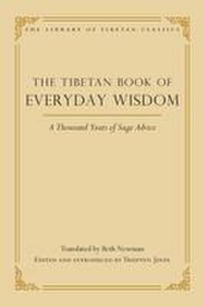 The Tibetan Book of Everyday Wisdom
