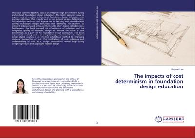 The impacts of cost determinism in foundation design education