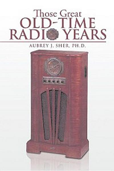 Those Great Old-Time Radio Years