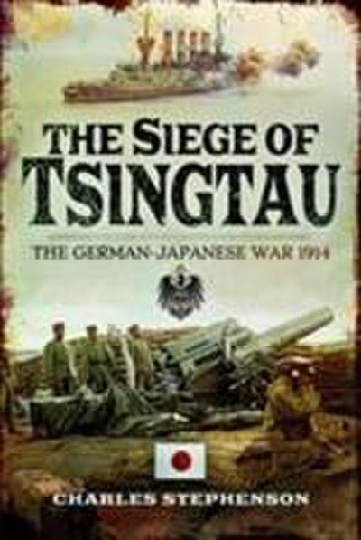 The Siege of Tsingtau