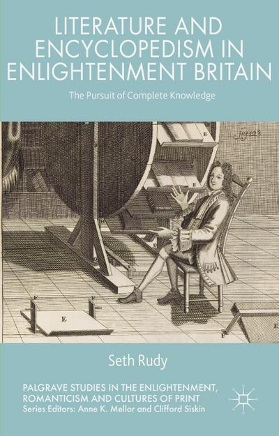 Literature and Encyclopedism in Enlightenment Britain
