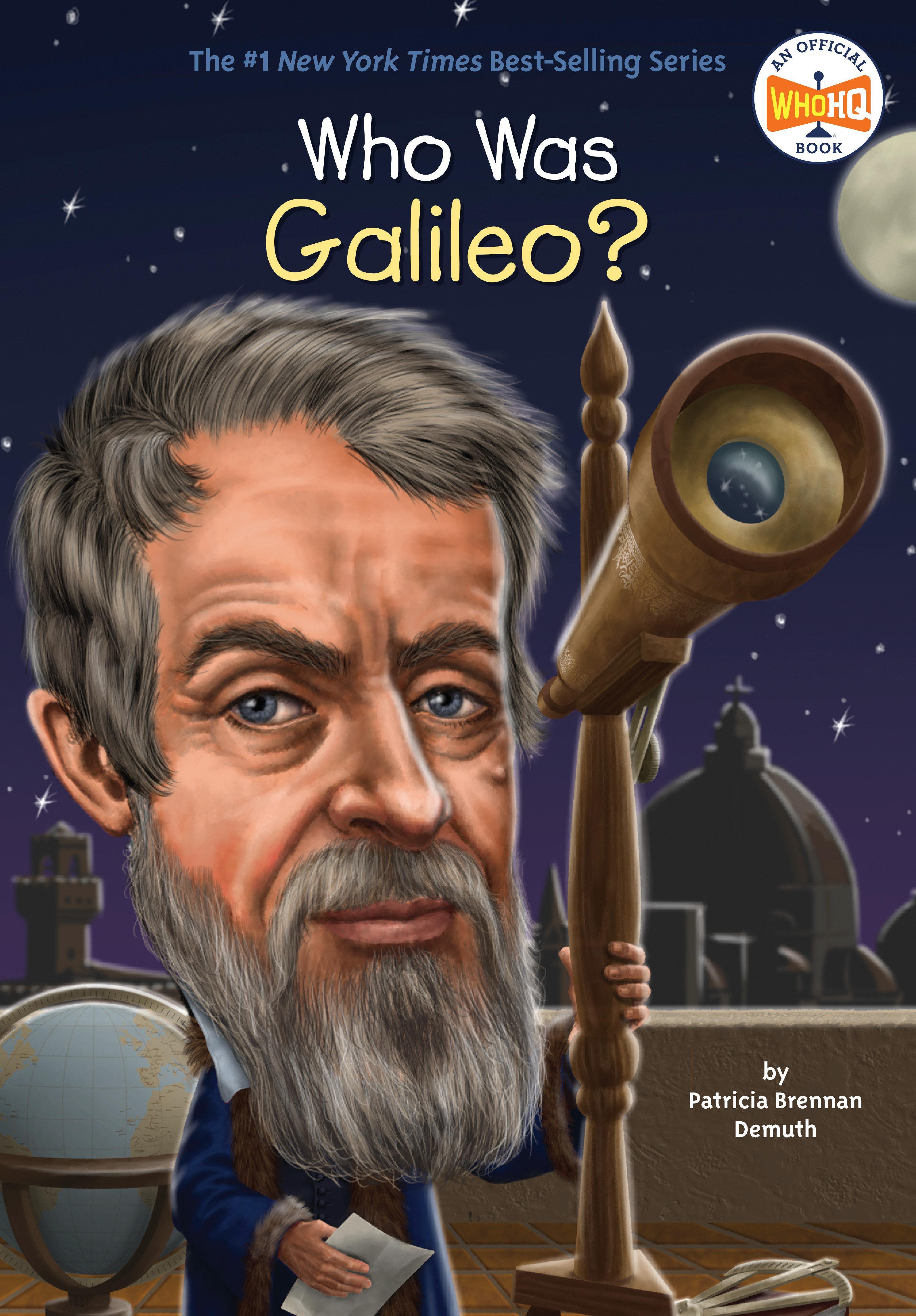 Who Was Galileo? Patricia Brennan Demuth