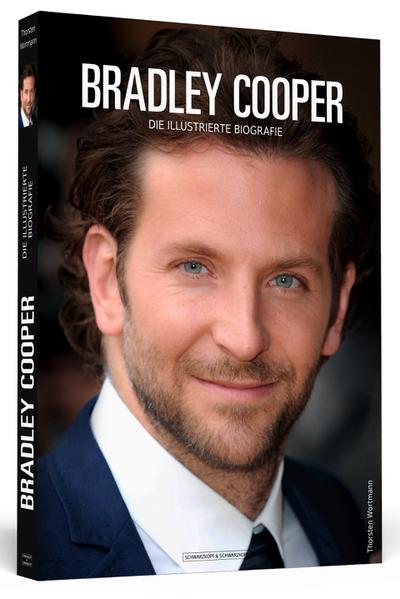 Bradley Cooper: Die illustrierte Biografie