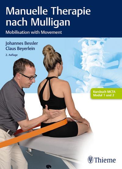 Manuelle Therapie nach Mulligan: Mobilisation with Movement
