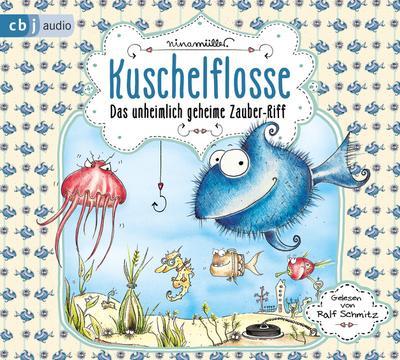 Kuschelflosse 01. Das unheimlich geheime Zauber-Riff
