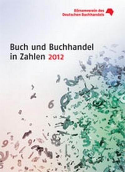 Buch und Buchhandel in Zahlen 2012