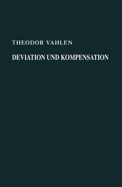 Deviation und Kompensation