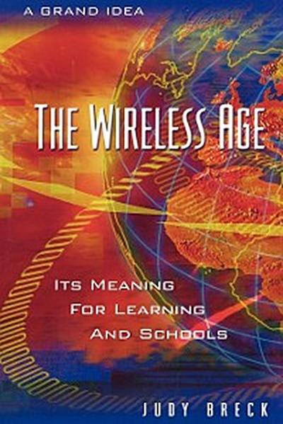 The Wireless Age