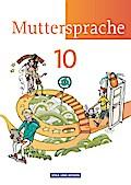 Muttersprache 10. Schuljahr Schülerbuch  Östliche Bundesländer und Berlin