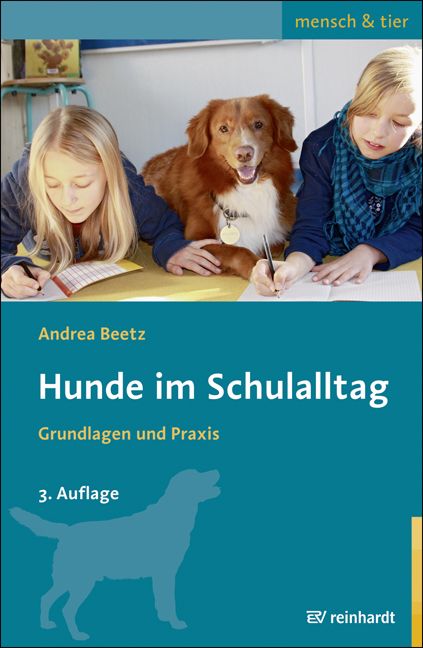 Hunde im Schulalltag ~ Andrea Beetz ~  9783497025428